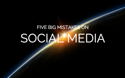 Are You Making any of these Mistakes on Social Media?