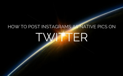 How to Post Your Instagrams as Native Twitter Pics